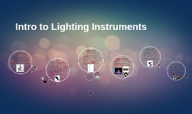 Intro to Lighting Instruments