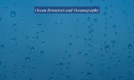 Ocean Resources and Oceanography