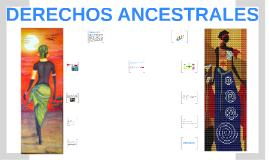 DERECHOS ANCESTRALES