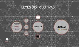LEYES DISTRIBUTIVAS