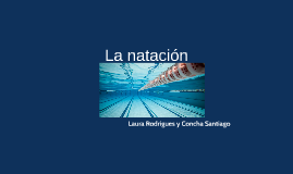 Copy of La natación