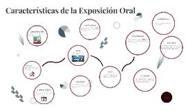 Caracteristicas de la Exposición Oral