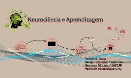 Copy of Neurociência e Aprendizagem