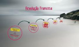 Copy of Revolução Francesa - 2º ano