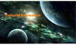 Recreational Cultures