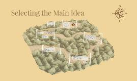 Selecting the Main Idea