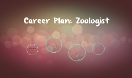 Career Plan: Zoologist