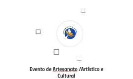Evento de Artesanato /Artístico e Cultural