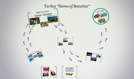 "Copy of Turkey ""Home of Beauties"""