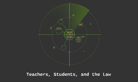 Teachers, Students, and the Law