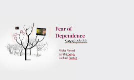 Fear of Dependence