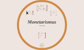 Copy of Monetarismus