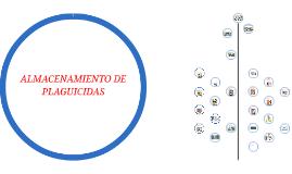 ALMACENAMIENTO DE PLAGUICIDAS