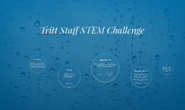 Tritt Staff STEM Challenge