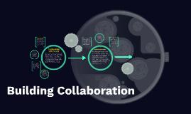 Building Collaboration