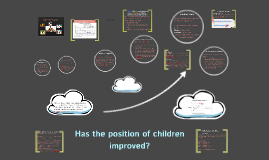 Has the position of children improved?
