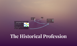 The Historical Profession