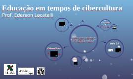 Educação em tempos de Cibercultura
