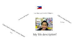 My life description!