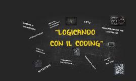 """Copy of PROGETTAZIONE E SVOLGIMENTO DELL'ATTIVITA' """"LOGICANDO CON IL"""