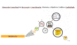 Dimensão Conceitual da Recreação: Conceituação, Histórico, O