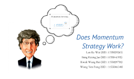 Copy of Does Momentum Strategy Work?