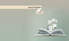 Word Watcher