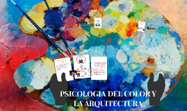 PSICOLOGIA DEL COLOR Y LA ARQUITECTURA