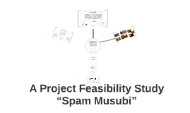 Copy of A Project Feasibility Study