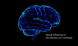 Meta-analysis: Neural Differences in Recollection and Familiarity