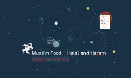 Muslim Food - Halal and Haram