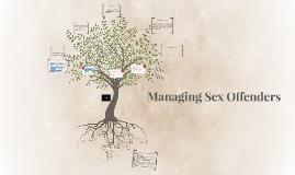 Managing Sex Offenders