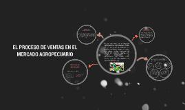 EL PROCESO DE VENTAS EN EL MERCADO AGROPECUARIO