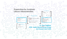 Preparation for Academic Library Administration