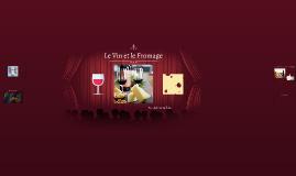 Le Vin et le Fromage