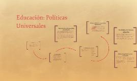 Educación: Políticas Universales