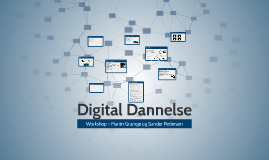 Digital Dannelse