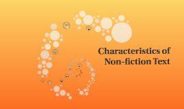 Copy of Characteristics of Non-fiction Text