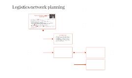 Logistics network planning