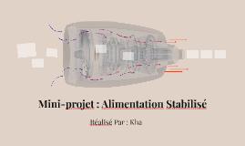 Mini-projet : Alimentation Stabilisé