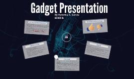 Gadget Presentation