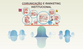 Copy of COMUNICAÇÃO E MARKETING INSTITUCIONAL
