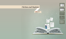 Diction and Register