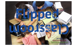 Copy of Flipped Class (GVSU)