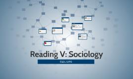 Reading V: Sociology
