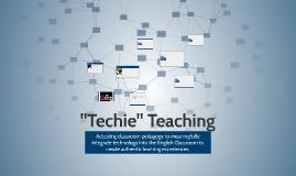 Techie Teaching