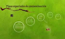Tipos especiales de contaminación