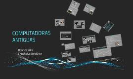 COMPUTADORAS ANTIGUAS