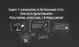 Chapter 4: Considerations in the Assessment of ELs Referred