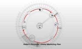 Robin's Presents: Global Marketing Plan